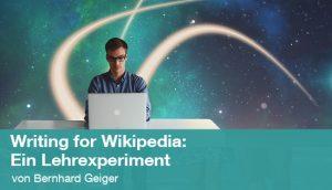 Writing for Wikipedia: Ein Lehrexperiment