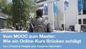 Vom MOOC zum Master: Wie ein Online-Kurs Brücken schlägt