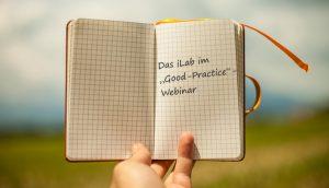 """Kurz notiert: Das iLab im """"Good Practice""""-Webinar mit einem Foto von www.pixabay.de"""