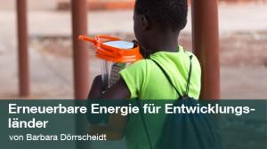 Blog Studium und Lehre an der TUM: Erneuerbare Energiesysteme für Entwicklungsländer (Foto: Stephan Baur)